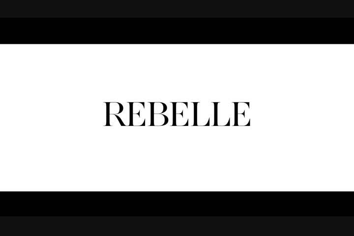 "REBELLE ""Break the rules of fashion."" - - REBELLE"