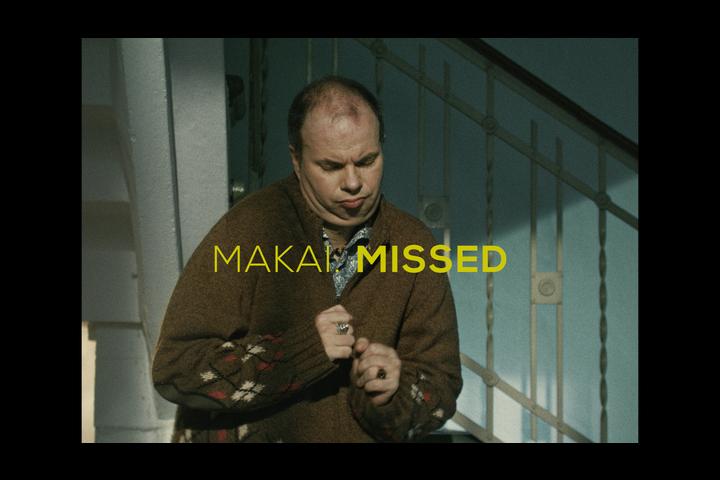 57 Makai - Missed
