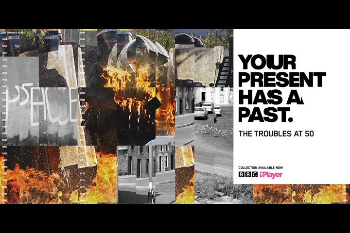Your Present Has A Past - 50 Years of The Troubles - BBC NI / iPlayer