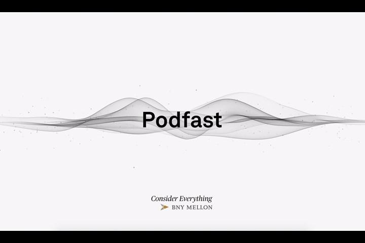 Podfast - Financial Services - BNY Mellon