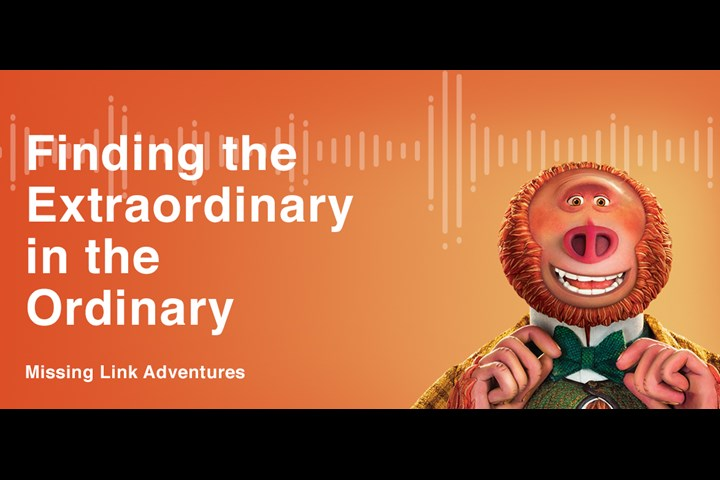 Missing Link Adventures - Alexa Skill - Annapurna/United Artists Releasing