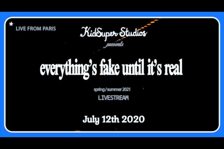 Everything's Fake Until It's Real - KidSuper Studios - KidSuper