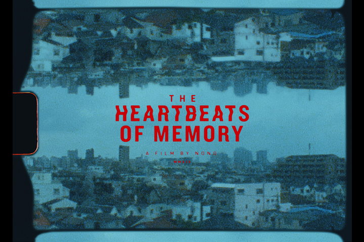 The Heartbeats of Memory - Nono Films - The Heartbeats of Memory