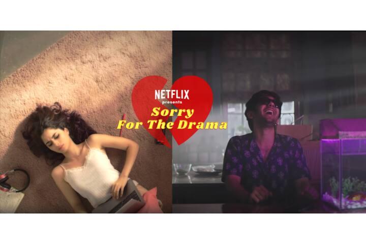 Netflix Sorry For The Drama - Netflix India - Netflix India