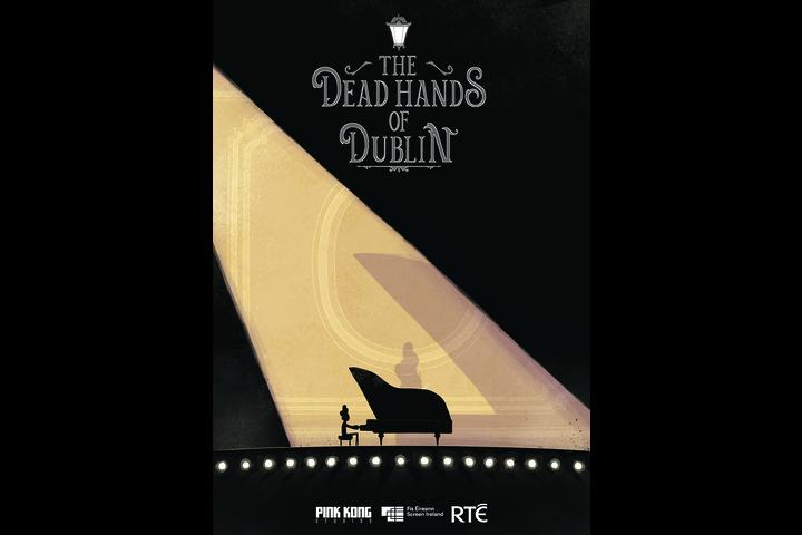 The Dead Hands of Dublin - Pink Kong Studios - Leo Crowley