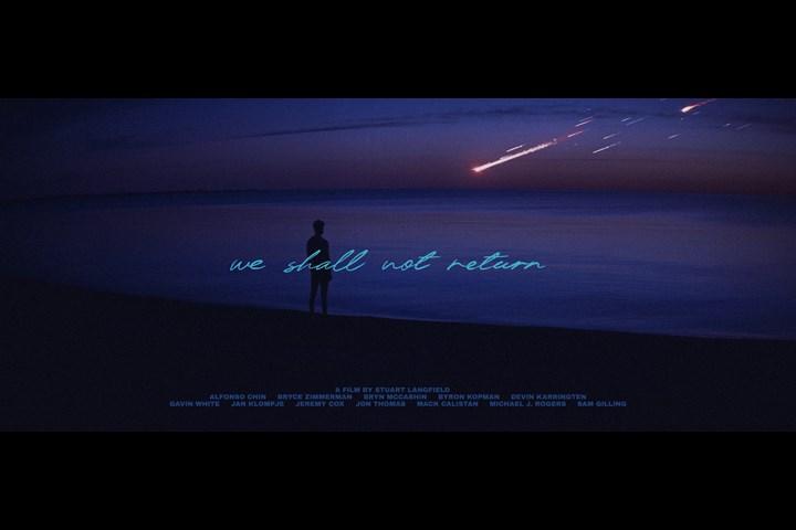 We Shall Not Return - Kiddo Films - Self-commissioned