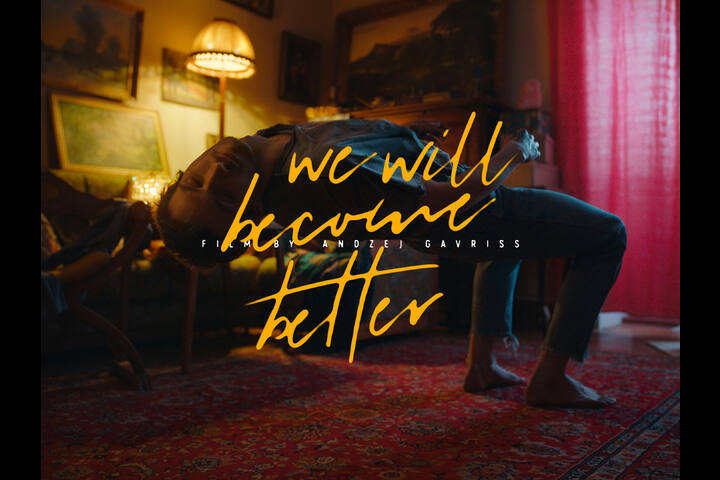 We Will Become Better - Daddy's Film, Spot -