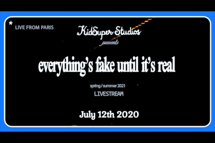 Everything's Fake Until It's Real - KidSuper Studios - KidSuper